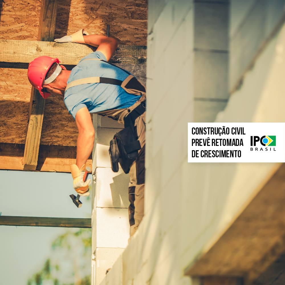 Após anos em baixa, setor de construção civil prevê retomada de crescimento